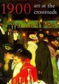 1900: Art at the CrossroadsRosenblum, Robert - Product Image