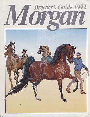 1992 Morgan Breeder's GuideGassman (Copyright), Frank, Judith - Product Image