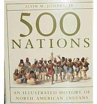 500 Nations: An Illustrated History of North American IndiansJosephy, Alvin M. Jr - Product Image