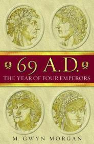 69 AD: The Year of Four Emperorsby: Morgan, Gwyn - Product Image