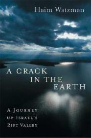 A Crack in the Earth: A Journey up Israel's Rift ValleyWatzman, Haim - Product Image