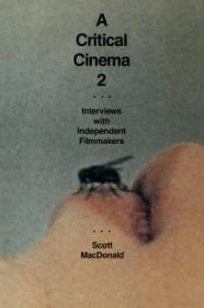 A Critical Cinema 2: Interviews with Independent FilmmakersMacDonald, Scott - Product Image