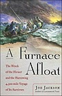 A Furnace Afloat: The Wreck of the Hornet and the Harrowing 4,300-mile Voyage of Its SurvivorsJackson, Joe - Product Image