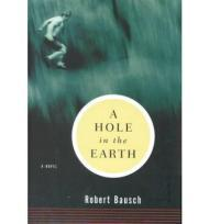 A Hole in the EarthBausch, Robert - Product Image