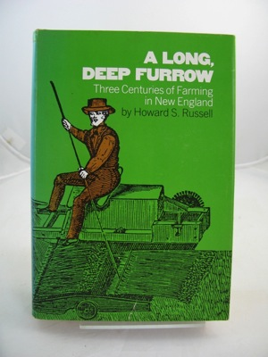 A Long, Deep Furrow: Three Centuries of Farming in New EnglandRussell, Howard S. - Product Image