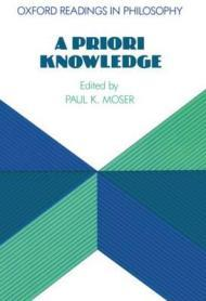 A Priori Knowledge: Oxford Readings in PhilosophyMoser (Ed.), Paul K. - Product Image