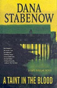 A Taint in the Blood: A Kate Shugak NovelStabenow, Dana - Product Image