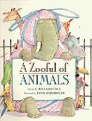 A Zooful of AnimalsCole (Ed.), William, Illust. by: Lynn Munsinger - Product Image
