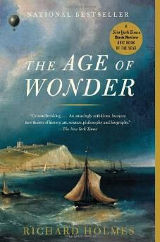 AGE OF WONDER, The: HOW THE ROMANTIC GENERATION DISCOVERED THE BEAUTY AND TERROR OF SCIENCEHolmes, Richard - Product Image