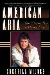 AMERICAN ARIA: FROM FARM BOY TO OPERA STARMilnes, Sherrill - Product Image