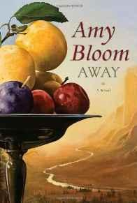 AWAY: A Novel (A SIGNED COPY)Bloom, Amy - Product Image