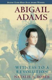 Abigail Adams: Witness to a RevolutionBober, Natalie S. - Product Image
