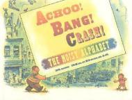 Achoo! Bang! Crash!/The Noisy AlphabetMacDonald, Ross, Illust. by: Ross MacDonald - Product Image