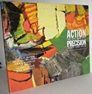 Action Precision: The New Direction in New York 1955-60Schimmel, Paul - Product Image