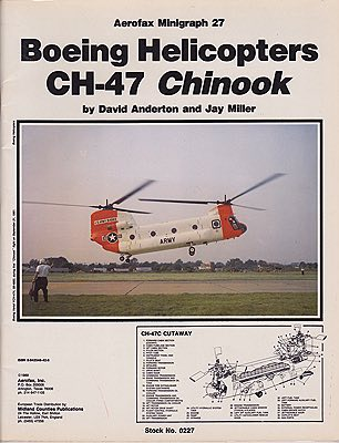 Aerofa Minigraph 27 : Boeing Helicopter CH 47 Chinook Anderton, David and Jay Miller - Product Image