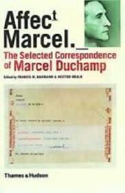 Affectt Marcel: The Selected Correspondence of Marcel DuchampNaumann, Francis M., Hector Obalk - Product Image