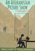 Afghanistan Picture Show: Or, How I Saved the WorldVollmann, William T. - Product Image