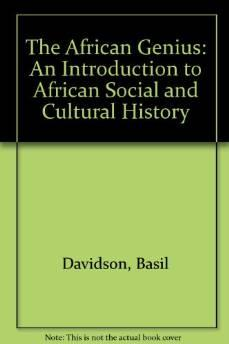 African Genius, The: An Introduction to African Social and Cultural History Davidson, Basil - Product Image