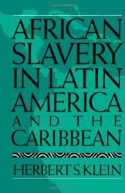 African Slavery in Latin America and the Caribbeanby: Klein, Herbert S. - Product Image