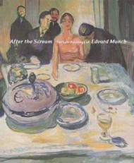 After the Scream: The Late Paintings of Edvard MunchPrelinger, Elizabeth - Product Image