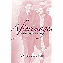 Afterimages: A Family MemoirAscher, Carol - Product Image