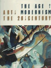 Age of Modernism, The : Art in the 20th CenturyJoachimides, Christos - Product Image