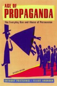 Age of Propaganda: The Everyday Use and Abuse of PersuasionPratkanis, Anthony - Product Image