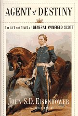 Agent Of Destiny: The Life And Times Of General Winfield ScottEisenhower, John - Product Image