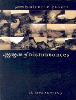 Aggregate of Disturbances (Iowa Poetry Prize)Glazer, Michele - Product Image