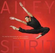 Ailey Spirit - The Journey of an American Dance CompanyTracy, Robert/Wynton Marsalis/Alvin Ailey American Dance Theater - Product Image