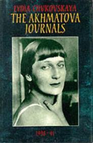 Akhmatova Journals - Volume 1 - 1938-41, TheChukovskaya, Lydia - Product Image