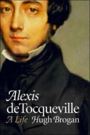 Alexis de Tocqueville: A LifeBrogan, Hugh - Product Image