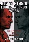 Alger Hiss's Looking-Glass WarsWhite, G. Edward - Product Image