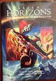 Alien Horizons - The Fantastic Art of Bob EggletonEggleton, Bob - Product Image