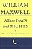 All The Days And Nights: The Collected Stories of William MaxwellMaxwell, William - Product Image