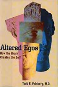 Altered Egos: How the Brain Creates the SelfFeinberg, Todd E. - Product Image