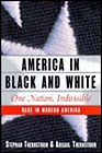 America in Black and White: One Nation, IndivisibleThernstrom, Stephan - Product Image