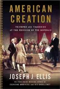 American Creation: Triumphs and Tragedies at the Founding of the RepublicEllis, Joseph J. - Product Image