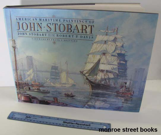 American Maritime Paintings of John StobartStobart, John and Robert P. Davis - Product Image