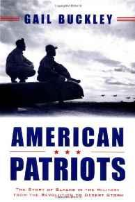 American Patriots: The Story of Blacks in the Military from the Revolution to Desert StormBuckley, Gail Lumet - Product Image