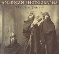 American Photographs: The First Century, from the Isaacs Collection in the National Museum of American ArtForesta, Merry A.  - Product Image