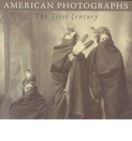 American Photographs: The First CenturyForesta, Merry A. - Product Image