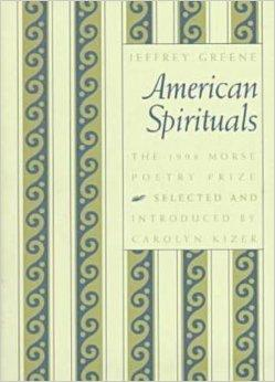 American Spirituals (Samuel French Morse Poetry Prize)Greene, Jeffrey - Product Image