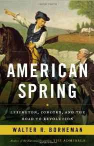 American Spring: Lexington, Concord, and the Road to RevolutionBorneman, Walter R. - Product Image