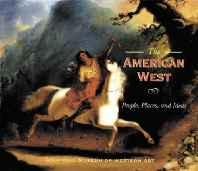 American West, The: People, Places, and IdeasCampbell, Suzan - Product Image