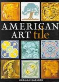 American art tile: 1876-1941Karlson, Norman - Product Image