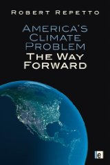America's Climate Problem: The Way ForwardRepetto, Robert - Product Image