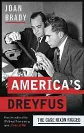 America's Dreyfus: The Case Nixon RiggedBrady, Joan - Product Image