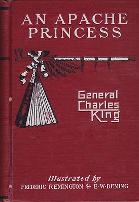 An Apache PrincessKing, General Charles, Illust. by: Frederic Remington & E.W. Deming - Product Image
