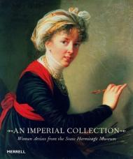 An Imperial Collection: Women Artists from the State Hermitage MuseumNo Author - Product Image